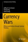 Currency Wars : Offense and Defense through Systemic Thinking - eBook