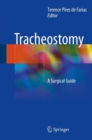 Tracheostomy : A Surgical Guide - Book