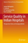 Service Quality in Indian Hospitals : Perspectives from an Emerging Market - eBook
