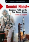Gemini Flies! : Unmanned Flights and the First Manned Mission - eBook
