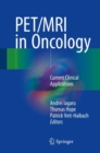 PET/MRI in Oncology : Current Clinical Applications - Book