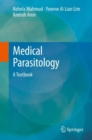 Medical Parasitology : A Textbook - Book