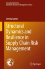 Structural Dynamics and Resilience in Supply Chain Risk Management - eBook