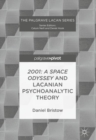 2001: A Space Odyssey and Lacanian Psychoanalytic Theory - eBook