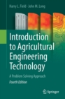 Introduction to Agricultural Engineering Technology : A Problem Solving Approach - Book