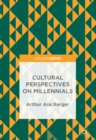Cultural Perspectives on Millennials - eBook