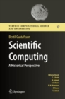 Scientific Computing : A Historical Perspective - Book