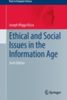 Ethical and Social Issues in the Information Age - Book