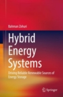 Hybrid Energy Systems : Driving Reliable Renewable Sources of Energy Storage - eBook