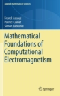 Mathematical Foundations of Computational Electromagnetism - Book