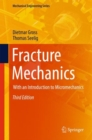Fracture Mechanics : With an Introduction to Micromechanics - eBook