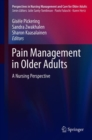 Pain Management in Older Adults : A Nursing Perspective - Book