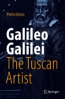 Galileo Galilei, The Tuscan Artist - Book
