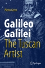 Galileo Galilei, The Tuscan Artist - eBook