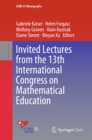 Invited Lectures from the 13th International Congress on Mathematical Education - eBook