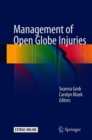 Management of Open Globe Injuries - Book