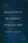 Relativity without Spacetime - Book