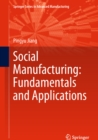 Social Manufacturing: Fundamentals and Applications - eBook