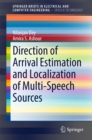 Direction of Arrival Estimation and Localization of Multi-Speech Sources - eBook
