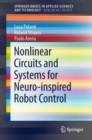 Nonlinear Circuits and Systems for Neuro-inspired Robot Control - Book