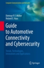 Guide to Automotive Connectivity and Cybersecurity : Trends, Technologies, Innovations and Applications - eBook