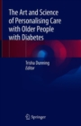 The Art and Science of Personalising Care with Older People with Diabetes - Book