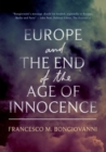 Europe and the End of the Age of Innocence - Book