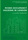 Mixed-Occupancy Housing in London : A Living Tapestry - eBook