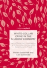 White-Collar Crime in the Shadow Economy : Lack of Detection, Investigation and Conviction Compared to Social Security Fraud - eBook