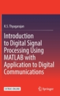 Introduction to Digital Signal Processing Using MATLAB with Application to Digital Communications - Book