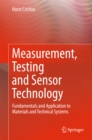 Measurement, Testing and Sensor Technology : Fundamentals and Application to Materials and Technical Systems - eBook