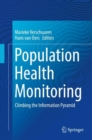 Population Health Monitoring : Climbing the Information Pyramid - eBook