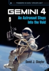 Gemini 4 : An Astronaut Steps into the Void - Book