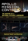 Apollo Mission Control : The Making of a National Historic Landmark - Book
