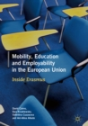 Mobility, Education and Employability in the European Union : Inside Erasmus - eBook