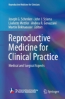 Reproductive Medicine for Clinical Practice : Medical and Surgical Aspects - Book
