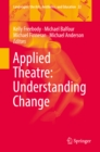 Applied Theatre: Understanding Change - eBook