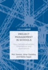 Project Management in Schools : New Conceptualizations, Orientations, and Applications - eBook