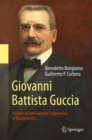 Giovanni Battista Guccia : Pioneer of International Cooperation in Mathematics - Book