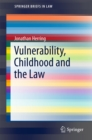 Vulnerability, Childhood and the Law - eBook