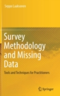 Survey Methodology and Missing Data : Tools and Techniques for Practitioners - Book