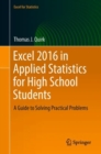 Excel 2016 in Applied Statistics for High School Students : A Guide to Solving Practical Problems - Book