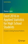 Excel 2016 in Applied Statistics for High School Students : A Guide to Solving Practical Problems - eBook