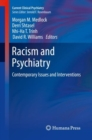 Racism and Psychiatry : Contemporary Issues and Interventions - Book