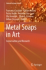Metal Soaps in Art : Conservation and Research - eBook