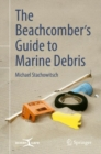 The Beachcomber's Guide to Marine Debris - Book