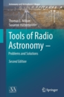 Tools of Radio Astronomy - Problems and Solutions - Book