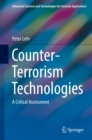 Counter-Terrorism Technologies : A Critical Assessment - eBook