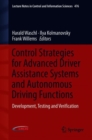 Control Strategies for Advanced Driver Assistance Systems and Autonomous Driving Functions : Development, Testing and Verification - Book