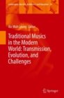 Traditional Musics in the Modern World: Transmission, Evolution, and Challenges - eBook